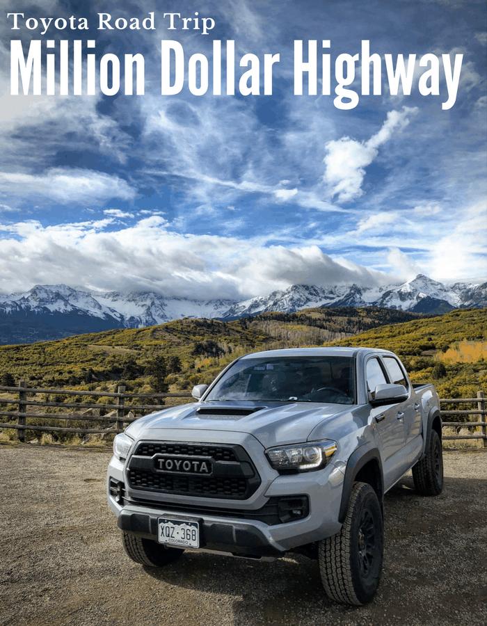 Toyota Million Dollar Highway Road Trip #letsgoplaces
