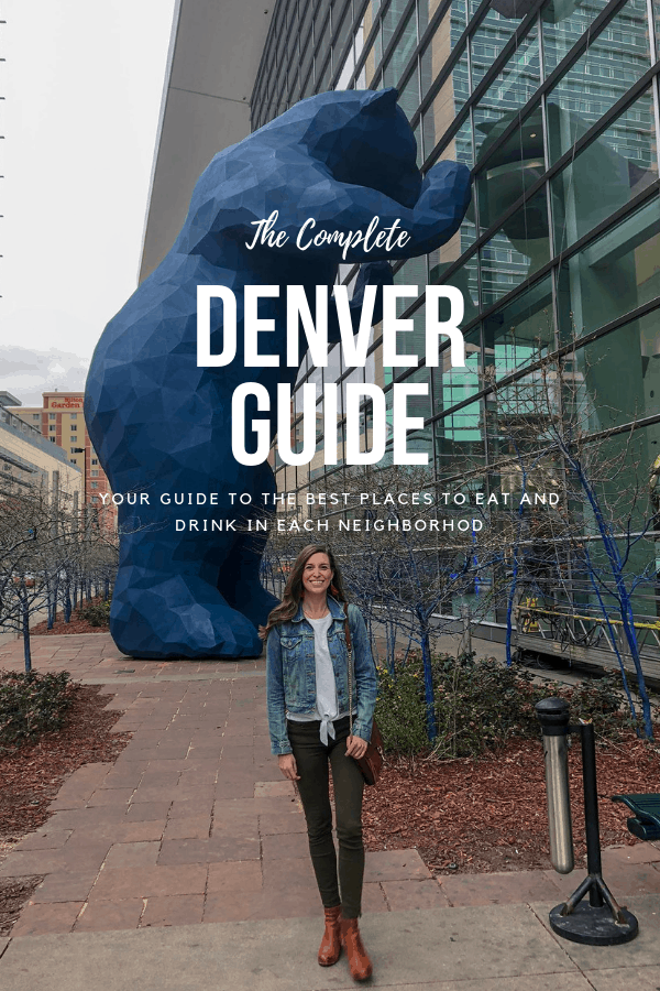 The complete guide to Denver - where to eat and drink by neighborhood | Blue Mountain Belle